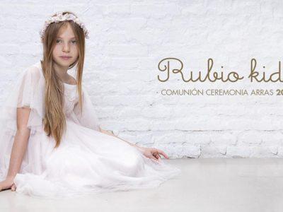 Rubio Kids Comunión 2018, todo el catálogo para niñas y niños